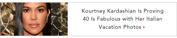 Kourtney Kardashian Is Proving 40 Is Fabulous with Her Italian Vacation Photos