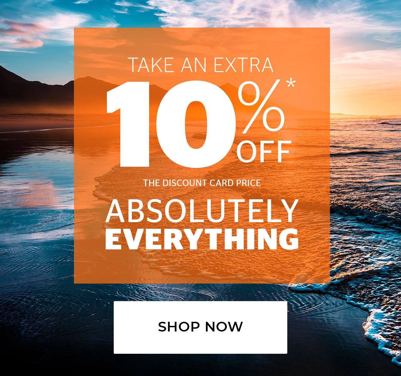 Take an extra 10% Off the discount card price