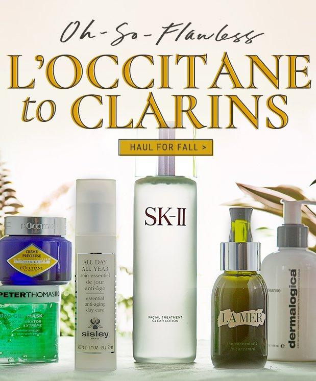 L'OCCITANE to Clarins. Don't mind if you dew.