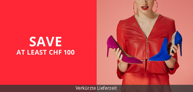 Save at least CHF 100