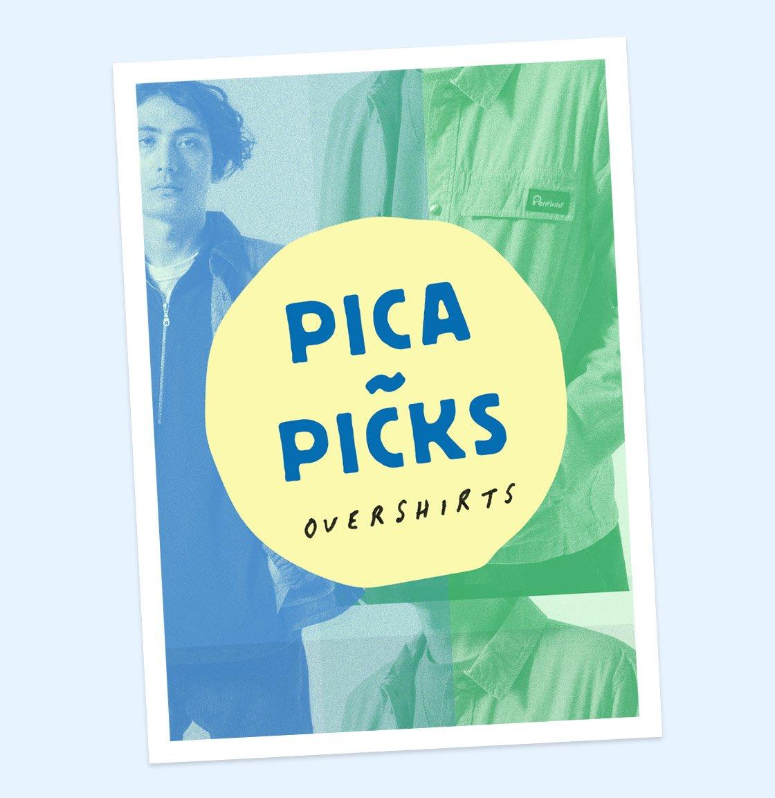 Pica~Picks: Overshirts