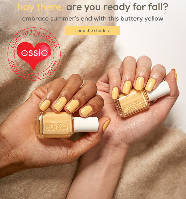 hay there, are you ready for fall? - embrace summer's end with this buttery yellow - shop the shade > - essie color of the month
