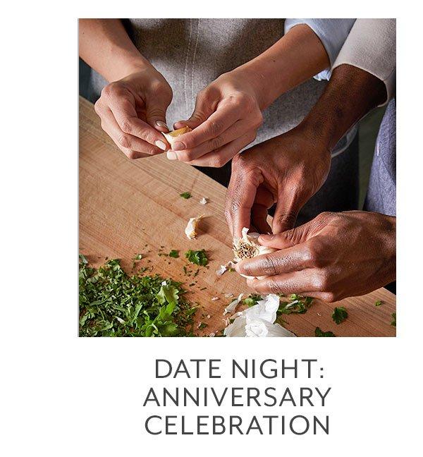 Class: Date Night • Anniversary Celebration