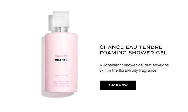 CHANCE EAU TENDRE FOAMING SHOWER GEL A lightweight shower gel that envelops skin in the floral-fruity fragrance.
