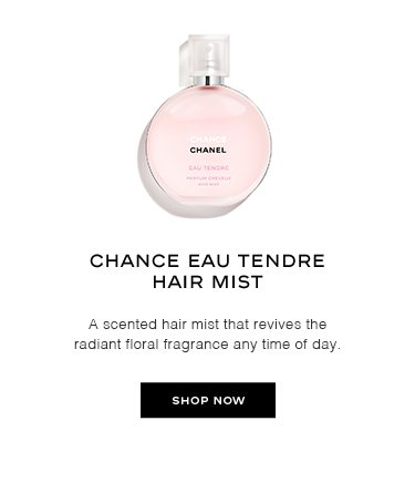 CHANCE EAU TENDRE HAIR MIST A scented hair mist that revives the radiant floral fragrance any time of day.
