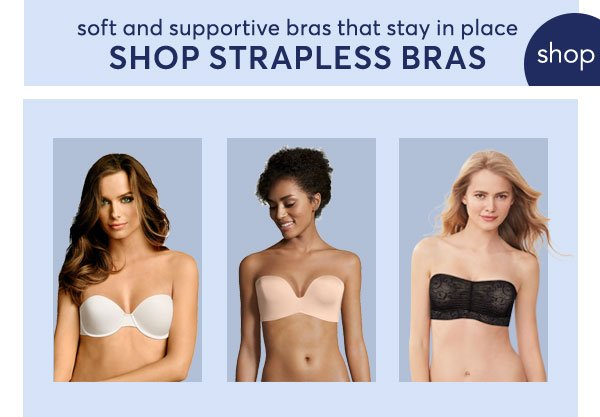 Shop Strapless Bras! - Turn on your images