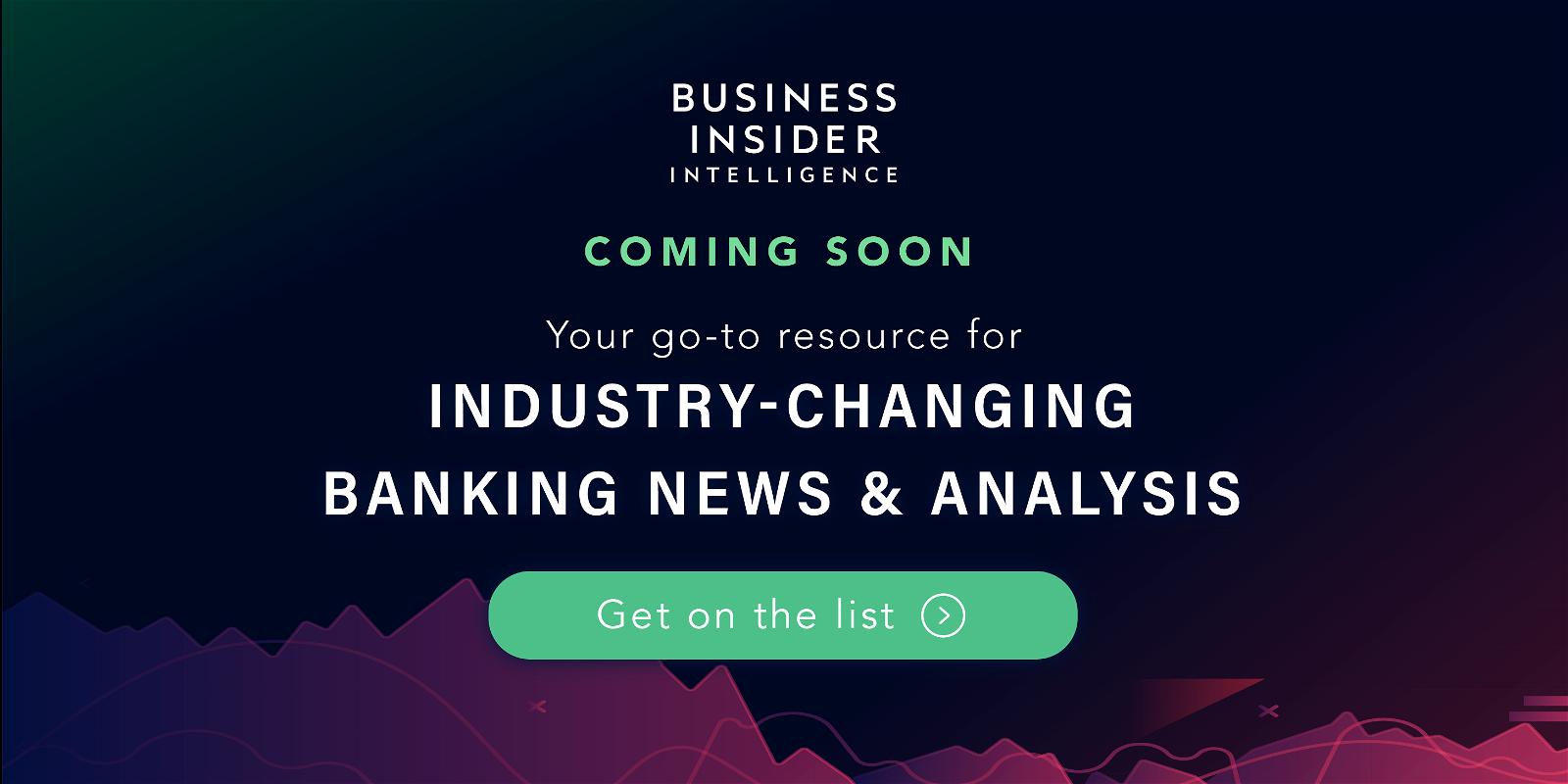 Business Insider Intelligence is launching Banking Pro
