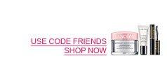 USE CODE FRIENDS - SHOP NOW