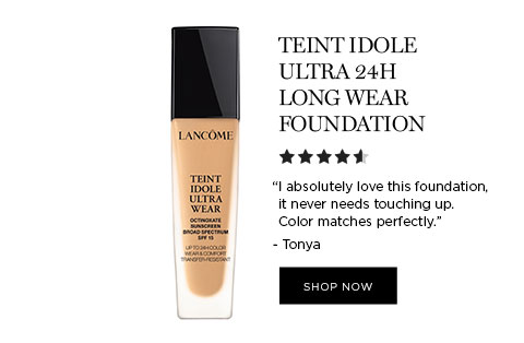"""TEINT IDOLE ULTRA 24H LONG WEAR FOUNDATION - """"I absolutely love this foundation, it never needs touching up. Color matches perfectly."""" - Tonya - SHOP NOW"""