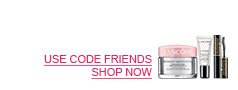 USE CODE FRIENDS - SHOP NOW