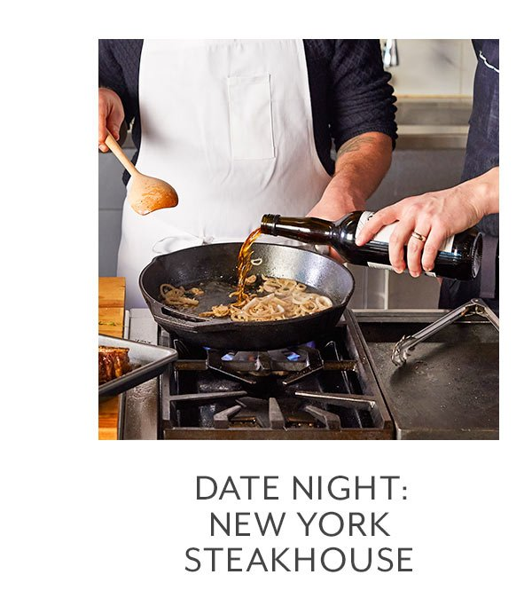 Class: Date Night • New York Steakhouse