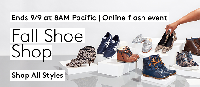 Ends 9/9 at 8AM Pacific   Fall Shoe Shop   Shop All Styles