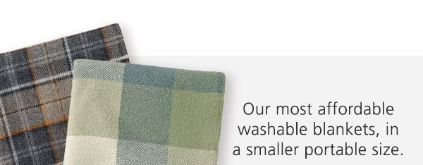 Our most affordable washable blankets, in a smaller portable size.