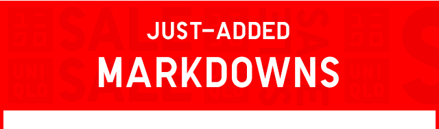 SUBHEADER3 - JUST-ADDED MARKDOWNS