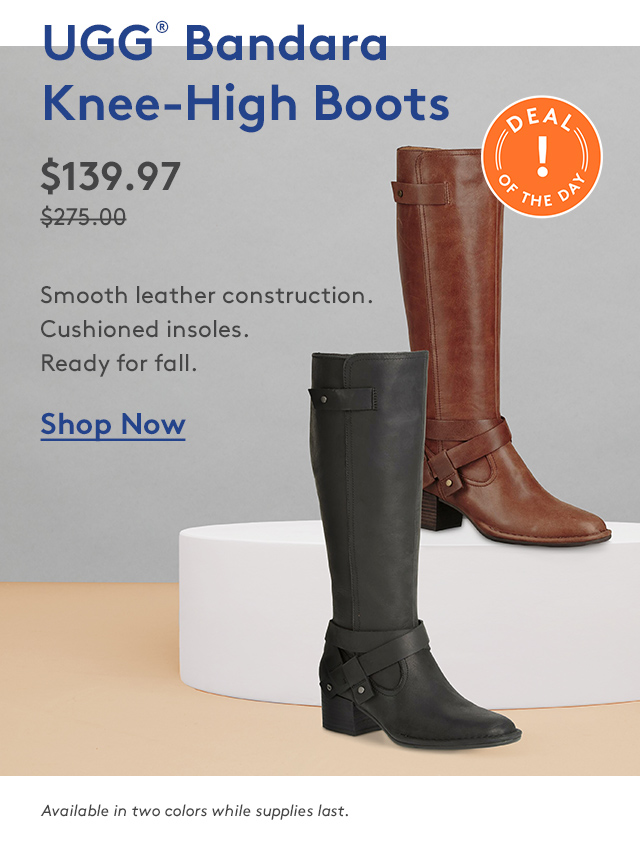 UGG Bandara Knee-High Boots $139.97. Shop Now.
