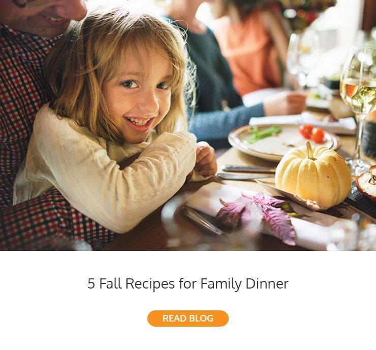 5 Fall Recipes for Family Dinner