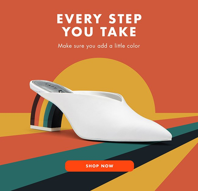 Every Step You Take   Shop Now