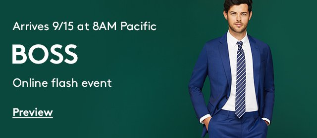 Arrives 9/15 at 8AM Pacific | HUGO BOSS | Preview