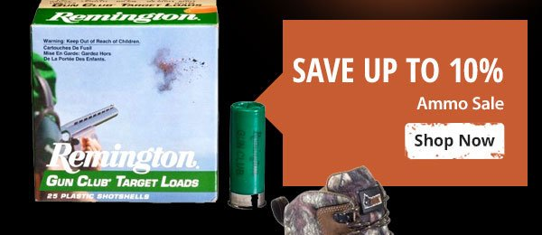 Save up to 10% on Ammo