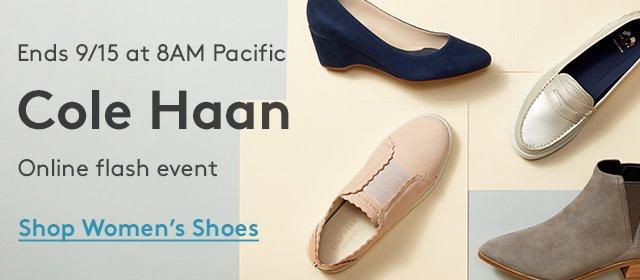 Ends 9/15 at 8AM Pacific | Cole Haan | Online Flash Event | Shop Women's Shoes
