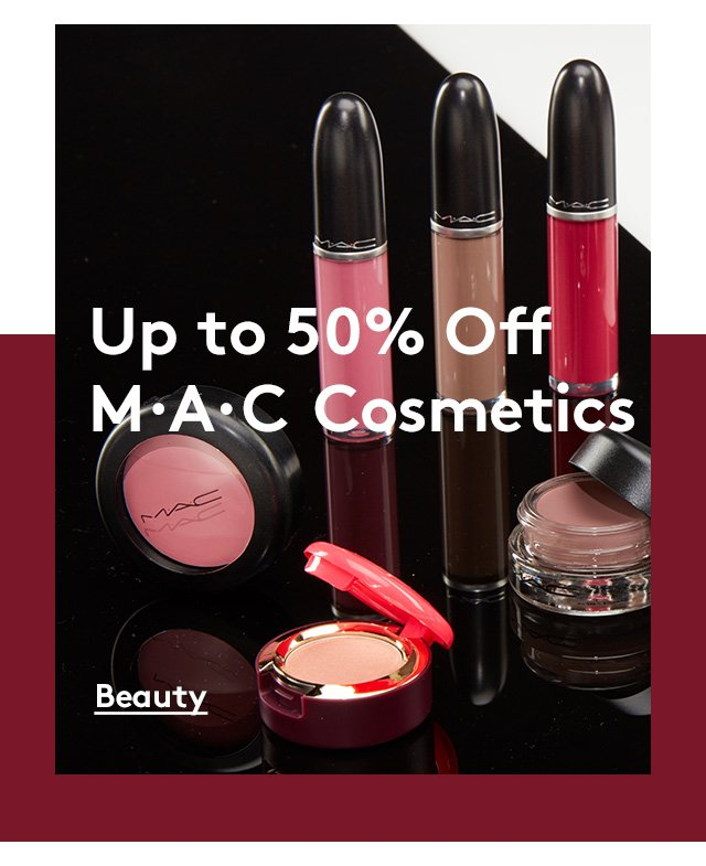 Up to 50% Off | MAC Cosmetics | Beauty