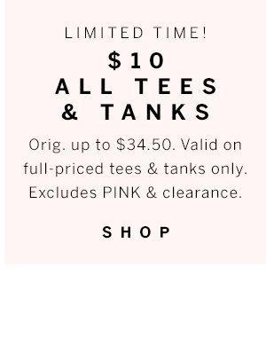 $10 Tees & Tanks