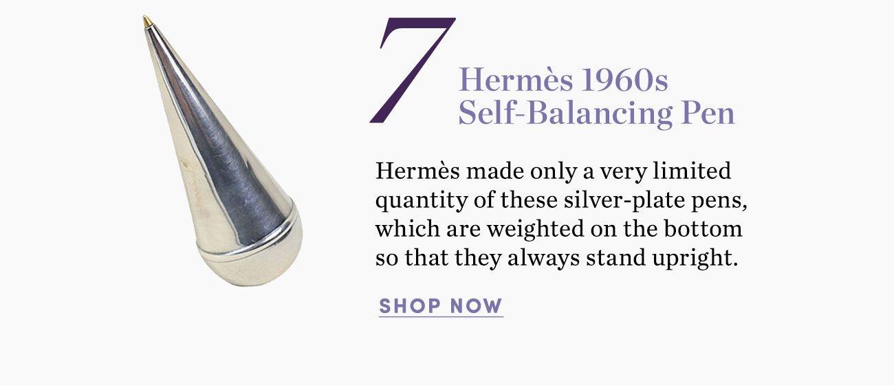 7. Hermes 1960s Self-Balancing Pen