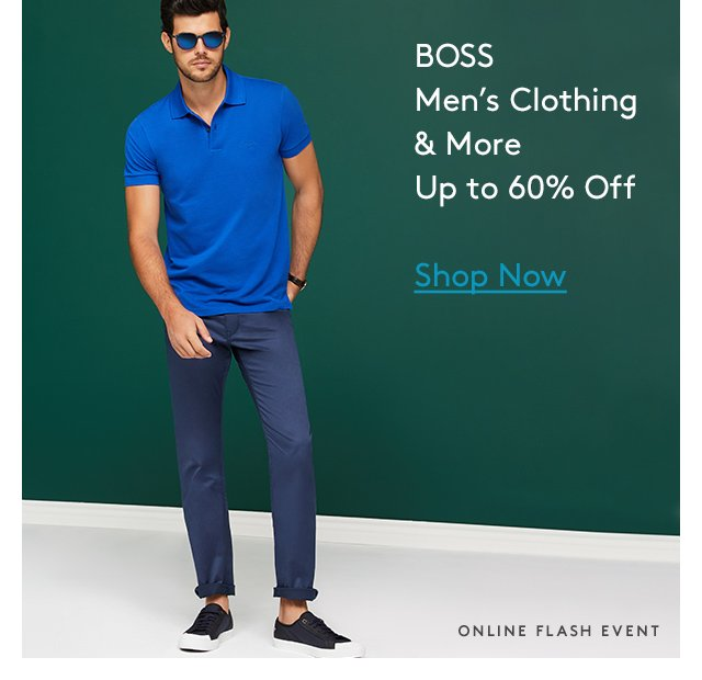 BOSS | Men's Clothing & More | Up to 60% Off | Shop Now | Online Flash Event
