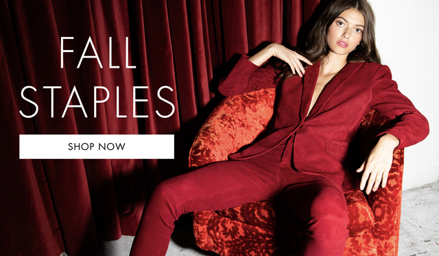 FALL STAPLES - SHOP NOW.