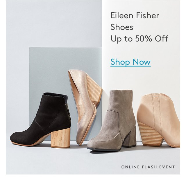 Eileen Fisher Shoes   Up to 50% Off   Shop Now   Online Flash Event