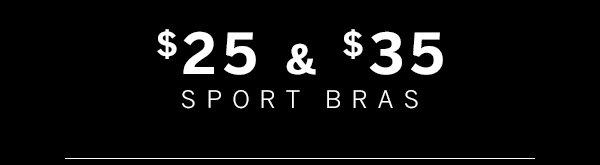 $25-$35 Bras