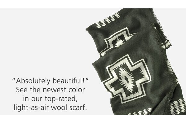 """Absolutely beautiful!"" See the newest color in our top-rated, light-as-air wool scarf."