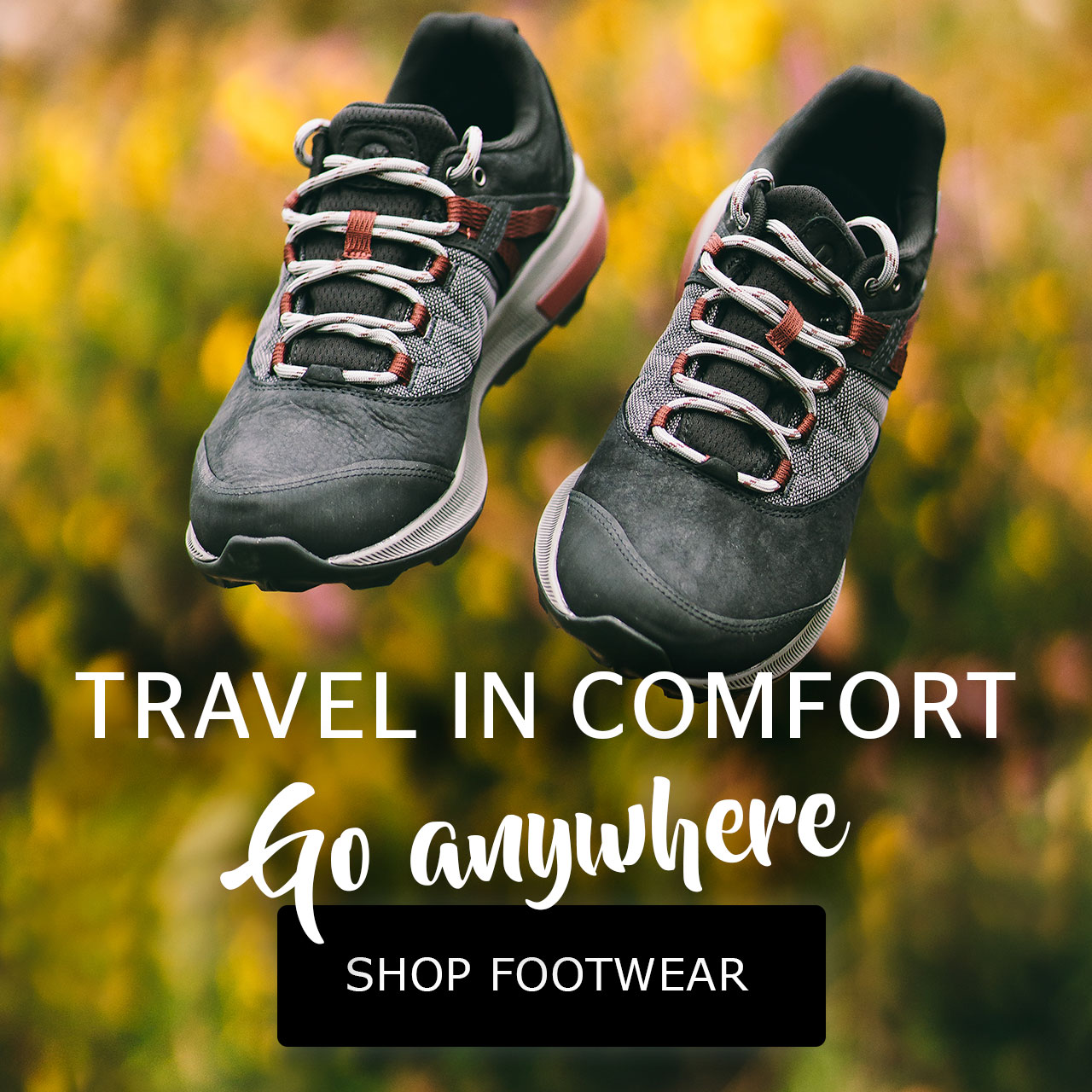 Travel in comfort - go anywhere