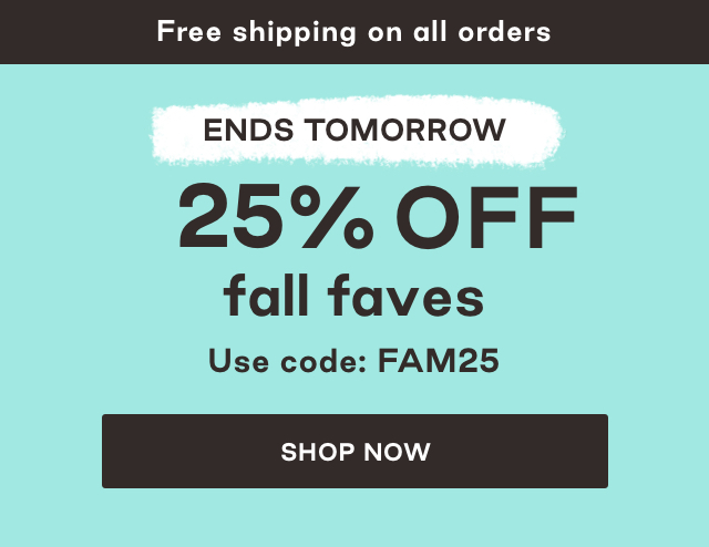 25 off fall faves