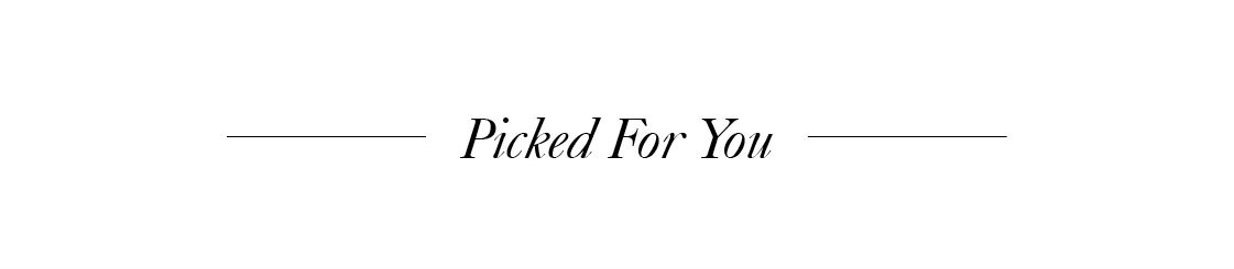 Picked For You