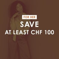 Save at least CHF 100 for her