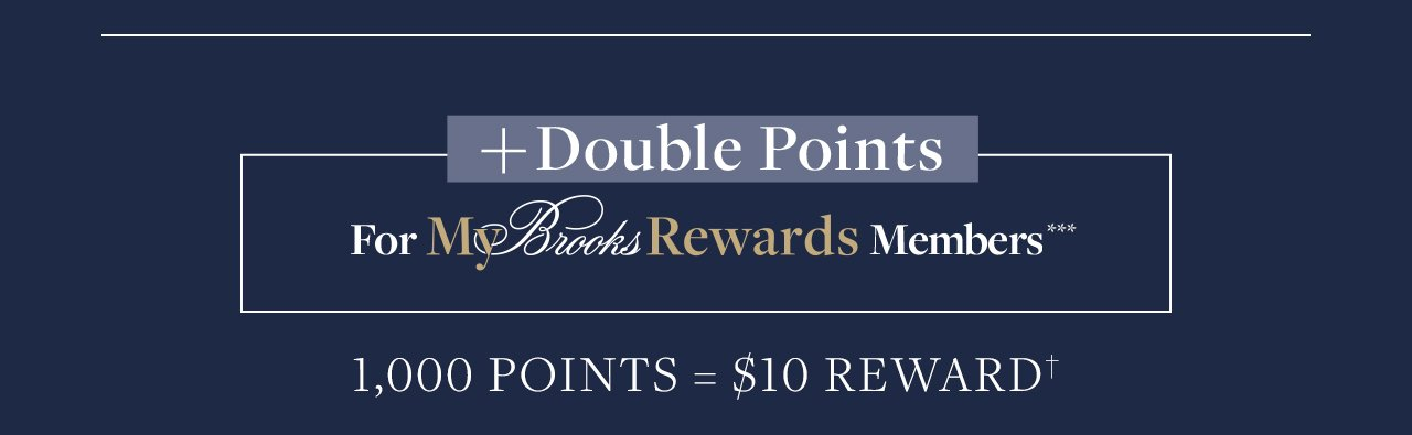Double Points For My Brooks Rewards Members 1,000 Points = $10 Rewards