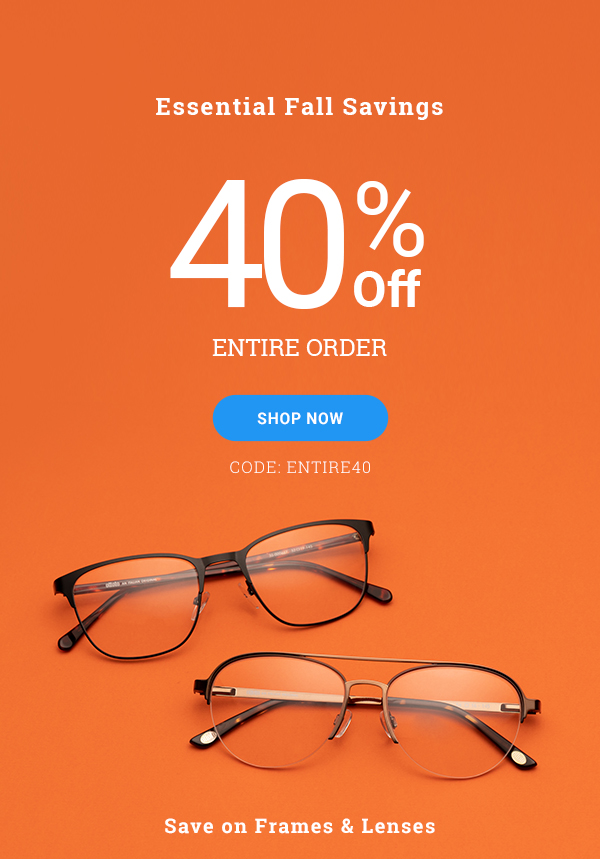 40% Off Entire Order >