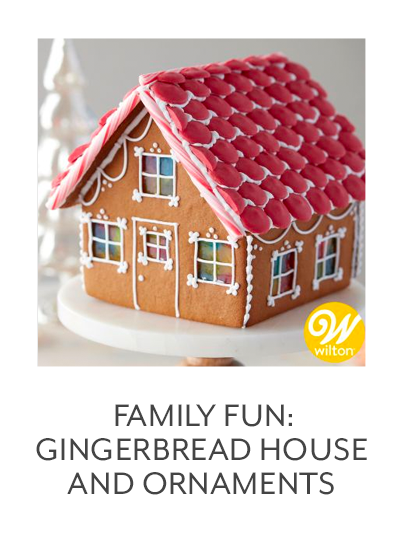 Class: Family Fun • Gingerbread House and Ornaments
