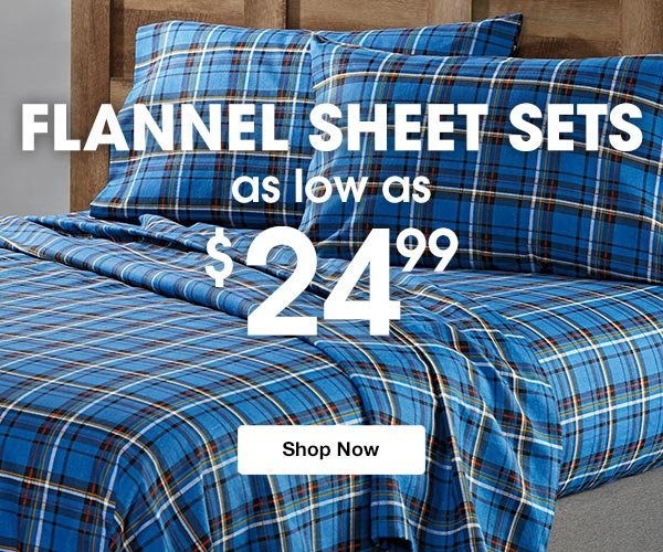 Shop Flannel Sheet Sets as low as $24.99