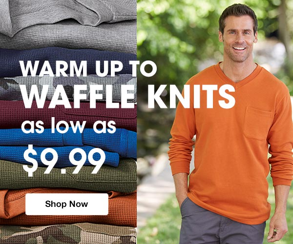 Shop Men's Waffle Knits as low as $9.99!