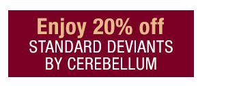 Standard Deviants by Cerebellum