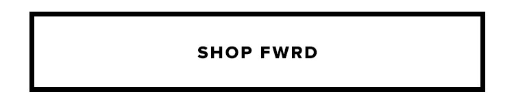 Shop FWRD