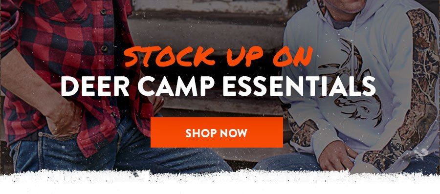 Stock Up On Deer Camp Essentials