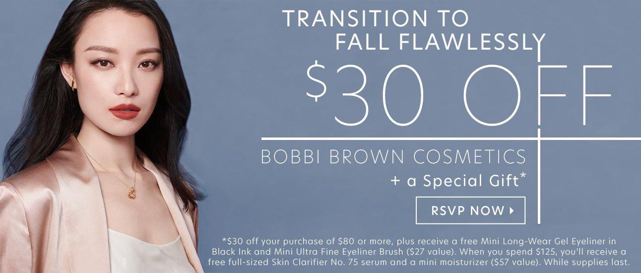 $30 OFF BOBBI BROWN COSMETICS