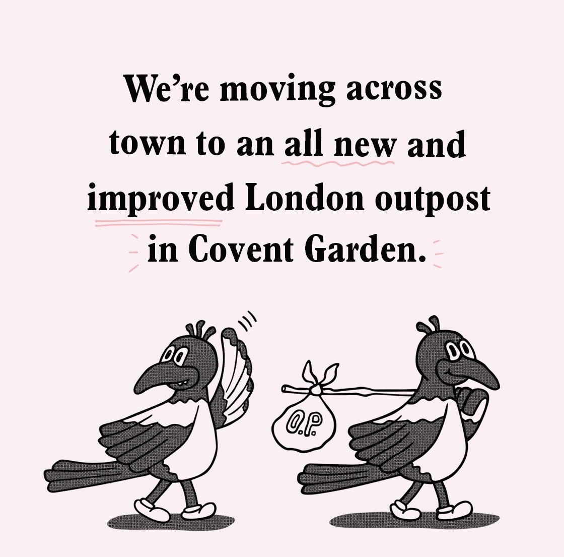 Our London shop is moving