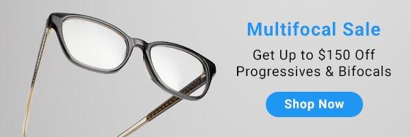 Shop Multifocals >