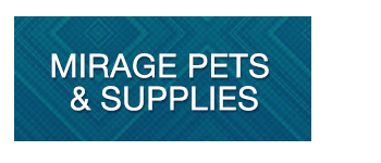 Mirage Pets & Supplies