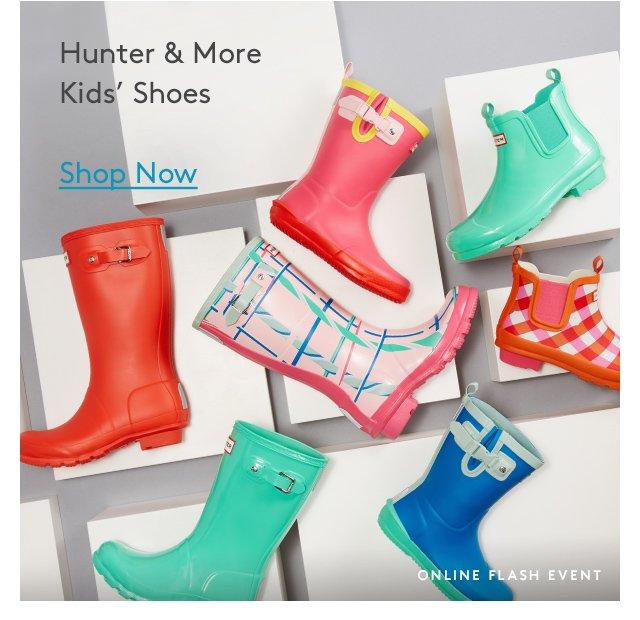 Hunter & More | Kids' Shoes | Shop Now | Online Flash Event