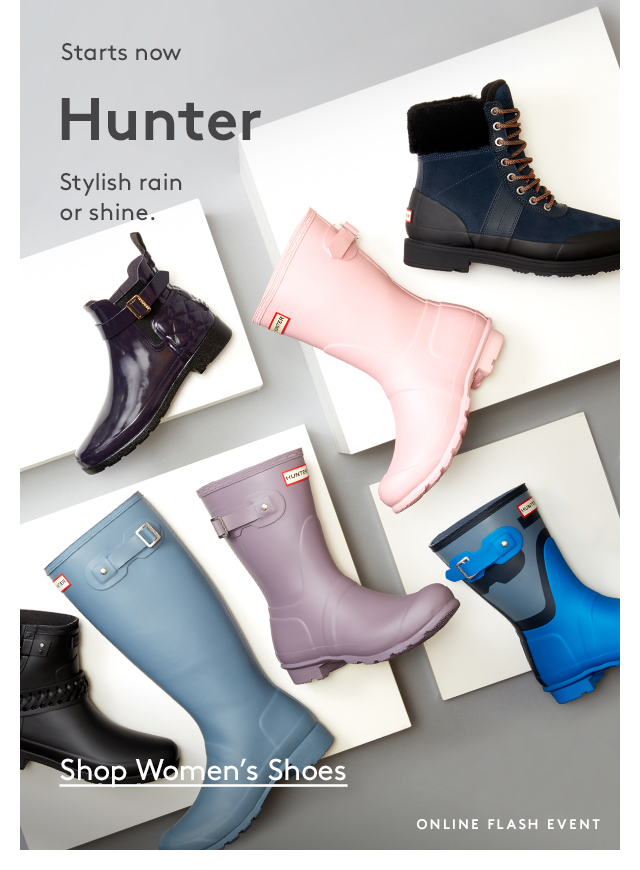 Starts now | Hunter | Stylish rain or shine. | Shop Women's Shoes | Online Flash Event